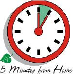 5 Minutes From Home Clock